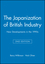 The Japanization of British Industry: New Developments in the 1990s, 2nd Edition (063118676X) cover image