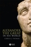Alexander the Great in His World (063123246X) cover image