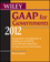 Wiley GAAP for Governments 2012: Interpretation and Application of Generally Accepted Accounting Principles for State and Local Governments (111828206X) cover image