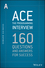 Ace the Programming Interview: 160 Questions and Answers for Success (111851856X) cover image