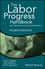 The Labor Progress Handbook: Early Interventions to Prevent and Treat Dystocia, 4th Edition (111917046X) cover image