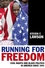 Running for Freedom: Civil Rights and Black Politics in America Since 1941, 3rd Edition (140517126X) cover image