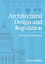 Architectural Design and Regulation (140517966X) cover image