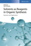Solvents as Reagents in Organic Synthesis: Reactions and Applications (352734196X) cover image