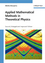Applied Mathematical Methods in Theoretical Physics, 2nd Edition (352740936X) cover image
