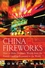 China Fireworks: How to Make Dramatic Wealth from the Fastest-Growing Economy in the World (0470276770) cover image