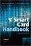 Smart Card Handbook, 4th Edition (0470743670) cover image