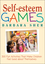 Self-Esteem Games: 300 Fun Activities That Make Children Feel Good about Themselves (0471180270) cover image