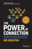 The Power of Connection: How to Become a Master Communicator in Your Workplace, Your Head Space and at Your Place (0730349470) cover image