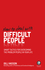 How To Deal With Difficult People: Smart Tactics for Overcoming the Problem People in Your Life (0857085670) cover image
