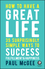 How to Have a Great Life: 35 Surprisingly Simple Ways to Success, Fulfillment and Happiness (0857087770) cover image