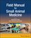 Field Manual for Small Animal Medicine (1119243270) cover image