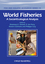 World Fisheries: A Social-Ecological Analysis (1444334670) cover image