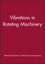 Vibrations in Rotating Machinery (1860584470) cover image