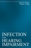 Infection and Hearing Impairment (1861565070) cover image