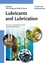 Lubricants and Lubrication, 2nd, Completely Revised and Extended Edition (3527314970) cover image