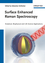 Surface Enhanced Raman Spectroscopy: Analytical, Biophysical and Life Science Applications (3527325670) cover image