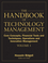 The Handbook of Technology Management, Volume 1: Core Concepts, Financial Tools and Techniques, Operations and Innovation Management  (0470249471) cover image