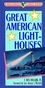 Great American Lighthouses (0471143871) cover image