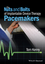 The Nuts and Bolts of Implantable Device Therapy: Pacemakers (1118670671) cover image