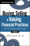 Buying, Selling, and Valuing Financial Practices: The FP Transitions M&A Guide, + Website (1119207371) cover image