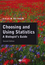 Choosing and Using Statistics: A Biologist's Guide, 2nd Edition (1444311271) cover image