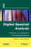 Digital Spectral Analysis: Parametric, Non-Parametric and Advanced Methods (1848212771) cover image