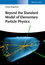 Beyond the Standard Model of Elementary Particle Physics (3527411771) cover image