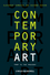 Contemporary Art: 1989 to the Present (EHEP002671) cover image
