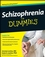 Schizophrenia For Dummies (0470259272) cover image
