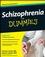 Schizophrenia For Dummies (0470259272) cover image