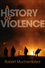 A History of Violence: From the End of the Middle Ages to the Present (0745647472) cover image