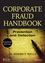 Corporate Fraud Handbook: Prevention and Detection, 4th Edition (1118728572) cover image