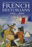 French Historians 1900-2000: New Historical Writing in Twentieth-Century France (1405198672) cover image