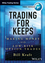 Trading for Keeps: Making Money with Low Risk Option Trades (1592804772) cover image