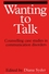 Wanting to Talk: Counselling Case Studies in Communication Disorders (1861560672) cover image
