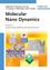 Molecular Nano Dynamics (3527320172) cover image