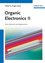 Organic Electronics II: More Materials and Applications (3527326472) cover image