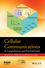 Cellular Communications: A Comprehensive and Practical Guide (0470472073) cover image