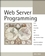 Web Server Programming (0470850973) cover image