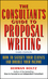 The Consultant's Guide to Proprosal Writing: How to Satisfy Your Clients and Double Your Income, 3rd Edition (0471249173) cover image