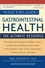 The Doctor's Guide to Gastrointestinal Health: Preventing and Treating Acid Reflux, Ulcers, Irritable Bowel Syndrome, Diverticulitis, Celiac Disease, Colon Cancer, Pancreatitis, Cirrhosis, Hernias and more (0471462373) cover image