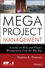 Megaproject Management: Lessons on Risk and Project Management from the Big Dig (1118115473) cover image