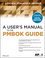 A User's Manual to the PMBOK Guide, 2nd Edition (1118431073) cover image