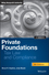 Private Foundations: Tax Law and Compliance, 4th Edition (1118532473) cover image