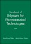 Handbook of Polymers for Pharmaceutical Technologies, Set (1119041473) cover image