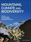Mountains, Climate, and Biodiversity (1119159873) cover image