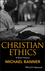 Christian Ethics: A Brief History (1405115173) cover image