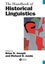 The Handbook of Historical Linguistics (1405127473) cover image