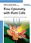 Flow Cytometry with Plant Cells: Analysis of Genes, Chromosomes and Genomes (3527314873) cover image